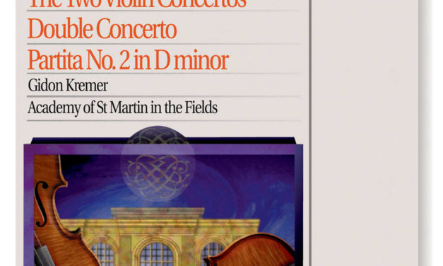 Bach, J.S.: The 2 Violin Concertos; Double Concerto; Partita No.2 in D minor, Gidon Kremer and Academy of St. Martin in the Fields – AOTM February 2020