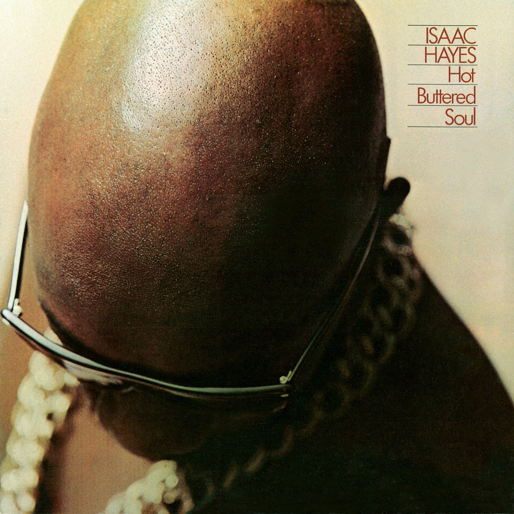 Issac Hayes – Hot Buttered Soul – AOTM July 2021