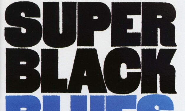Super Black Blues – Album of the Month February 2021
