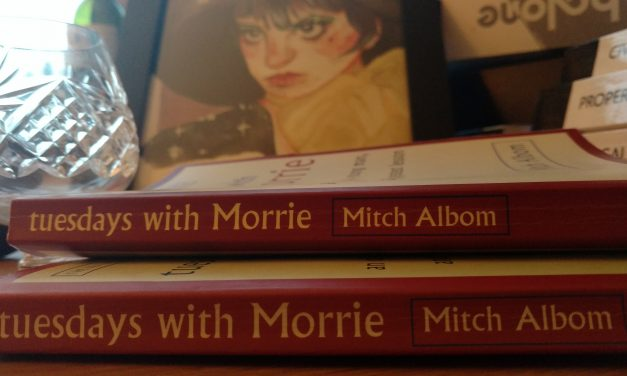 Podcast – Tuesdays With Morrie, a Reflective Review