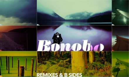 Album of the Month May 2018 – One Offs… Remixes & B-Sides by Bonobo