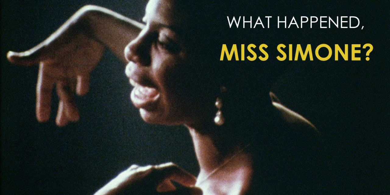What Happened, Miss Simone? Astounding Biographical Film